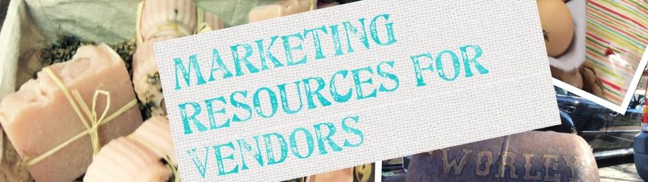 Marketing Resources for Vendors